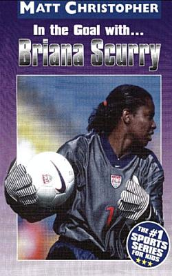 In the Goal With     Briana Scurry