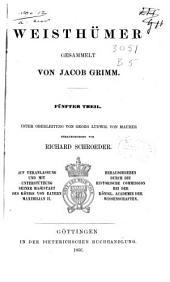 Weisthümer gesammelt von Jacob Grimm