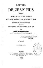 Lettres de Jean Hus écrites durant son exil et dans sa prison