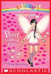 Weather Fairies #3: Pearl the Cloud Fairy