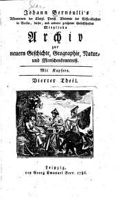 Archiv zur neuern Geschichte, Geographie, Natur- und Menschenkenntnis: Mit Kupfern, Band 4