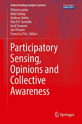 Participatory Sensing  Opinions and Collective Awareness PDF