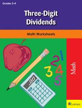 Three-Digit Dividends: Math Worksheets