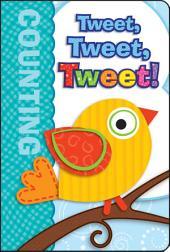 Tweet, Tweet, Tweet!