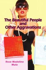 The Beautiful People and Other Aggravations