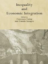 Inequality and Economic Integration