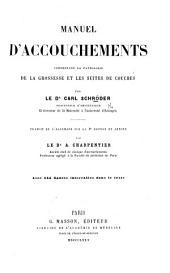 Manuel d'Accouchements. ... Traduit de l'allemand sur la 4e édition et annoté par ... A. Charpentier. Avec ... figures, etc