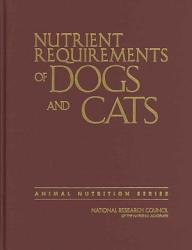 Nutrient Requirements of Dogs and Cats PDF