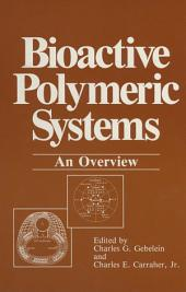 Bioactive Polymeric Systems: An Overview