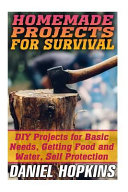 Homemade Projects for Survival