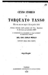 Cenno storico su Torquato Tasso della vera casa ove nacque e del suo genuino ritratto del cav. Carlo Merlo