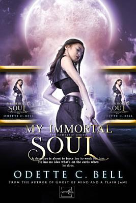 My Immortal Soul  The Complete Series