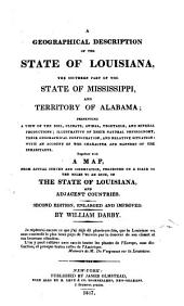 A geographical description of the state of Louisiana. [With] Appendix