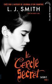 Le Cercle Secret - Saison 2: Volume1
