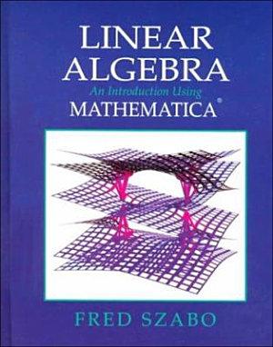 Linear Algebra with Mathematica PDF
