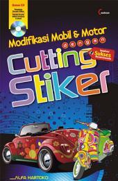 Modifikasi Mobil & Motor dengan Cutting Sticker