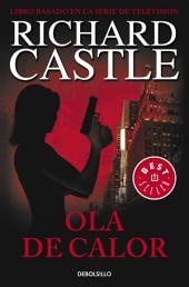 Ola de calor (Serie Castle 1)