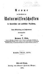 Revue der Fortschritte der Naturwissenschaften in theoretischer und praktischer Beziehung: Band 6