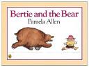 Bertie and the Bear Book
