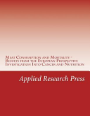 Meat Consumption and Mortality - Results from the European Prospective Investigation Into Cancer and Nutrition