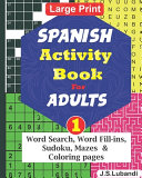 SPANISH Activity Book for ADULTS; 1
