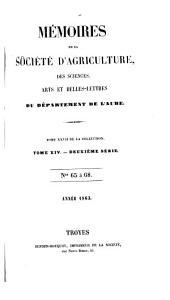 Mémoires de la Société académique d'agriculture, des sciences, arts et belles-lettres du département de l'Aube: Volume27
