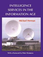 Intelligence Services in the Information Age PDF