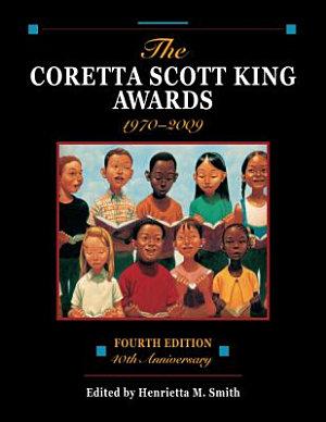 The Coretta Scott King Awards  1970 2009 PDF