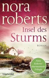 Insel des Sturms: Roman