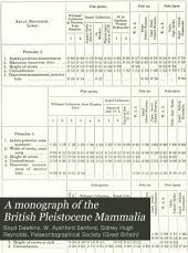 A Monograph of the British Pleistocene Mammalia: Volumes 1-3