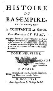 Histoire Du Bas-Empire: Commencant a Constantin-Le-Grand, Volume 8