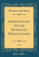 Abhandlungen Für Die Kunde Des Morgenlandes, Vol. 3 (Classic Reprint)