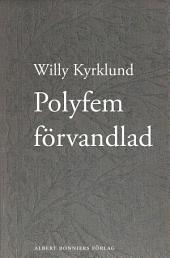 Polyfem förvandlad: roman