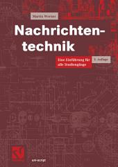 Nachrichtentechnik: Eine Einführung für alle Studiengänge, Ausgabe 3