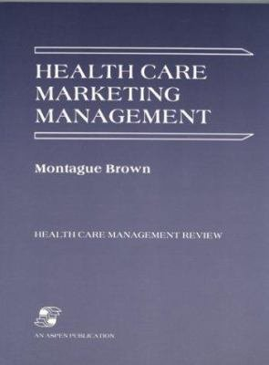 Health Care Marketing Management