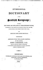 Etymological Dictionary of the Scottish Language ... Abriged from the 4. Ed