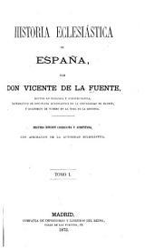 Historia eclesiástica de Espa~na: Volumen 1