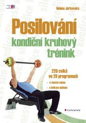 Posilování - kondiční kruhový trénink: 220 cviků ve 28 programech