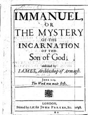 Immanuel  or the mystery of the incarnation of the Son of God unfolded PDF