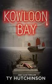 Kowloon Bay: Abby Kane FBI Thriller