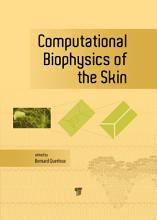 Computational Biophysics of the Skin PDF