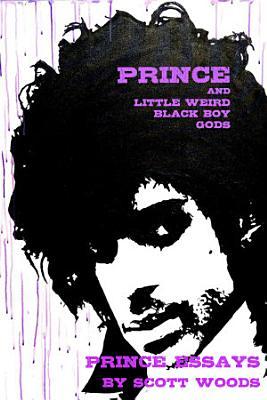 Prince and Little Weird Black Boy Gods