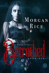 Betrothed Book 6 In The Vampire Journals  Book PDF