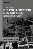 Die Politisierung des Abfalls PDF