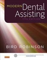 Modern Dental Assisting   E Book PDF