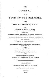 The journal of a tour to the Hebrides, with Samuel Johnson. From the London ed., revised and corrected
