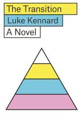 The Transition: A Novel