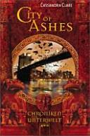 City of ashes   Chroniken der Unterwelt PDF