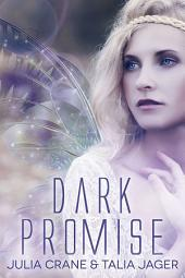 Dark Promise: Between Worlds #1