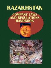 Kazakhstan Company Laws and Regulations Handbook